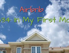 Airbnb - 3634 in my first month